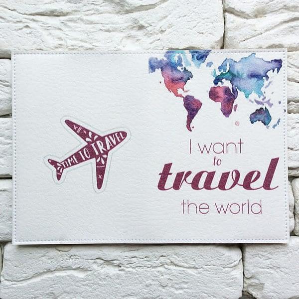 Фото разворот паспортная обложка I want to travel the world. Коллекция обложек Путешествуй!
